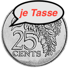 25 Cent/Tasse